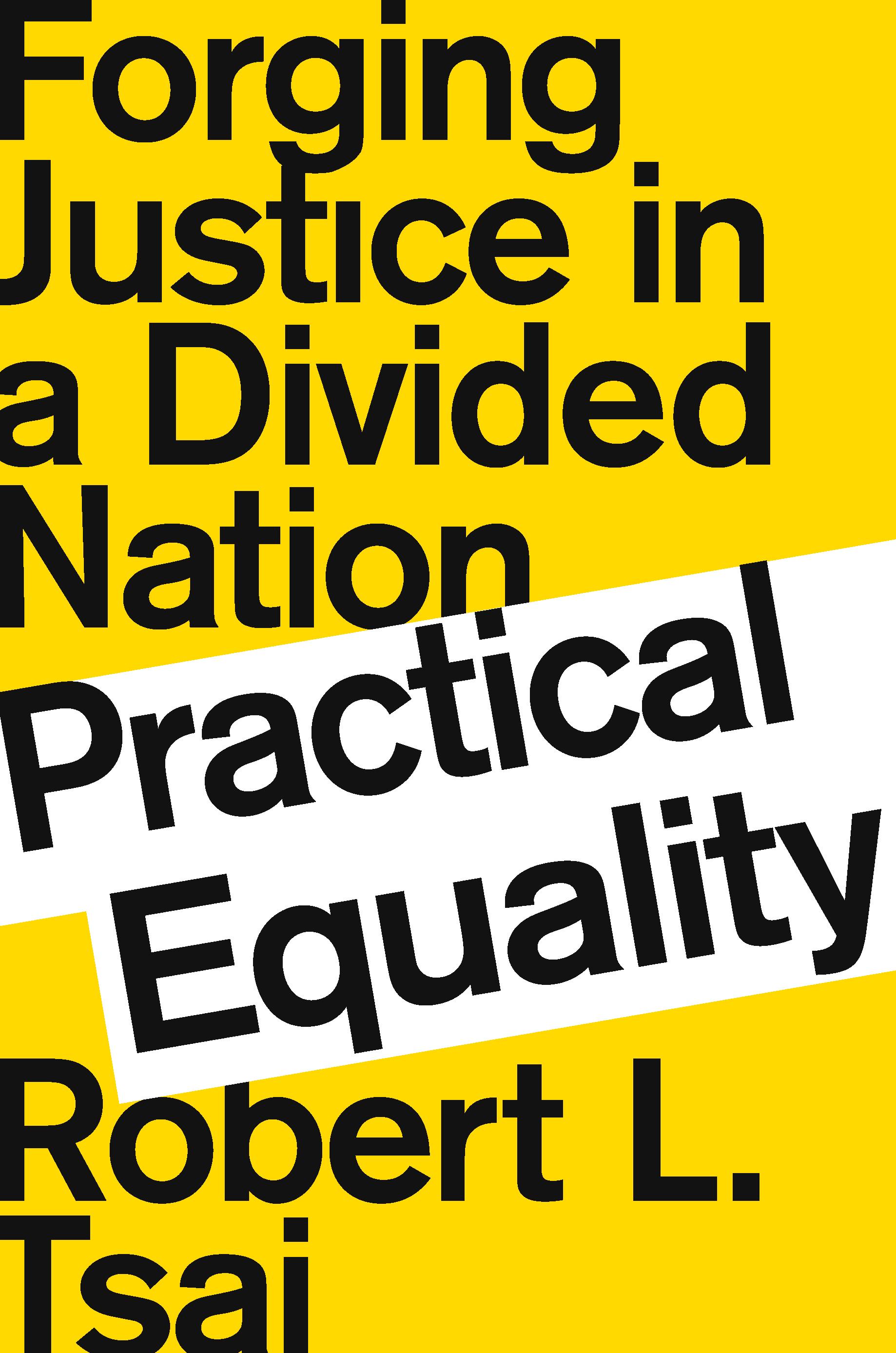 Practical Equality | Robert Tsai