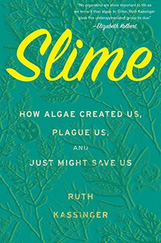 Slime | Ruth Kassinger