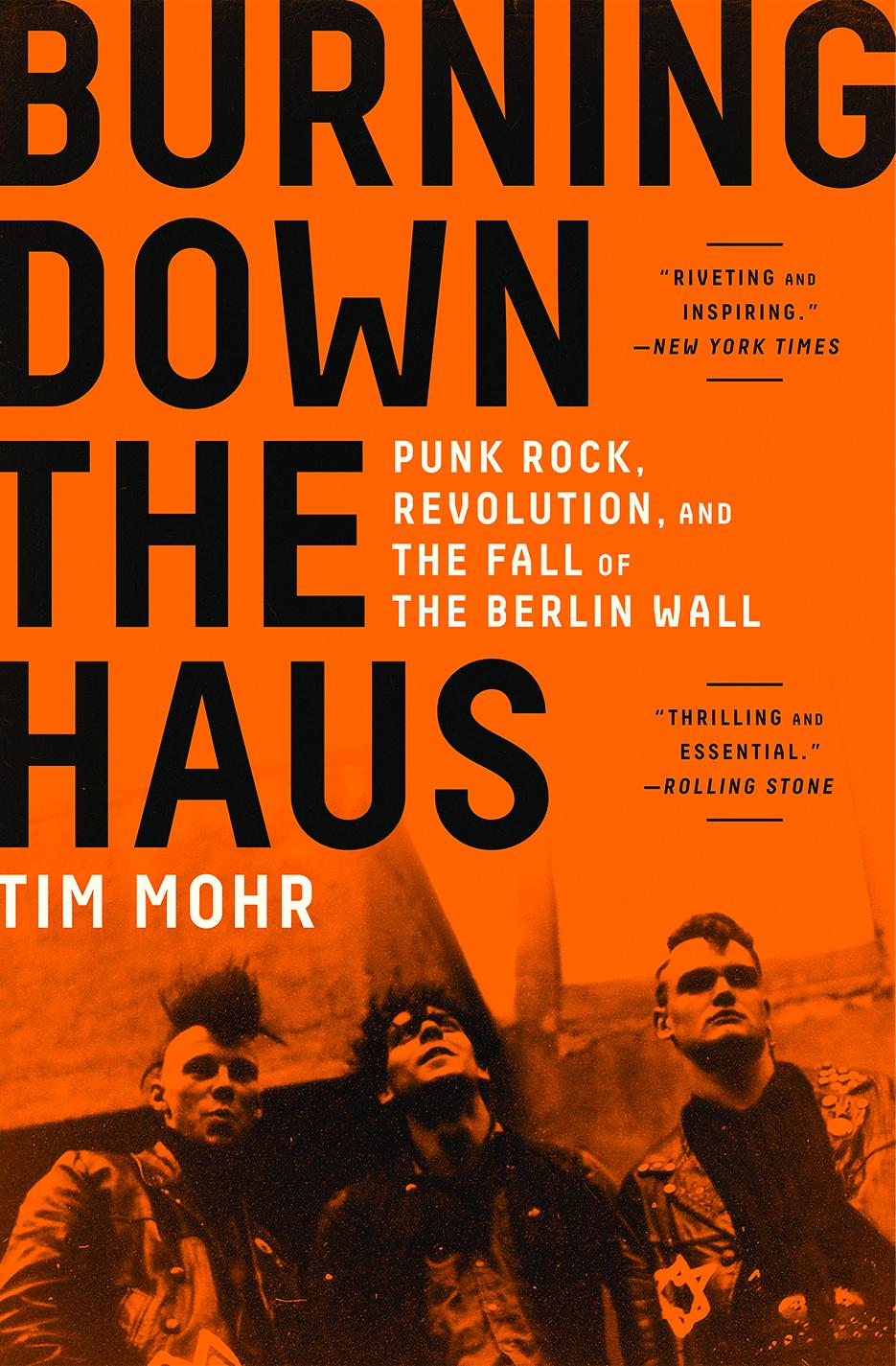 Burning Down the Haus | Tim Mohr