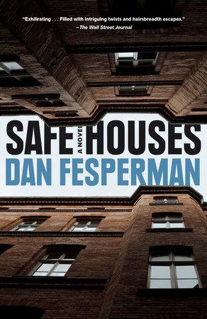 Safe Houses | Dan Fesperman