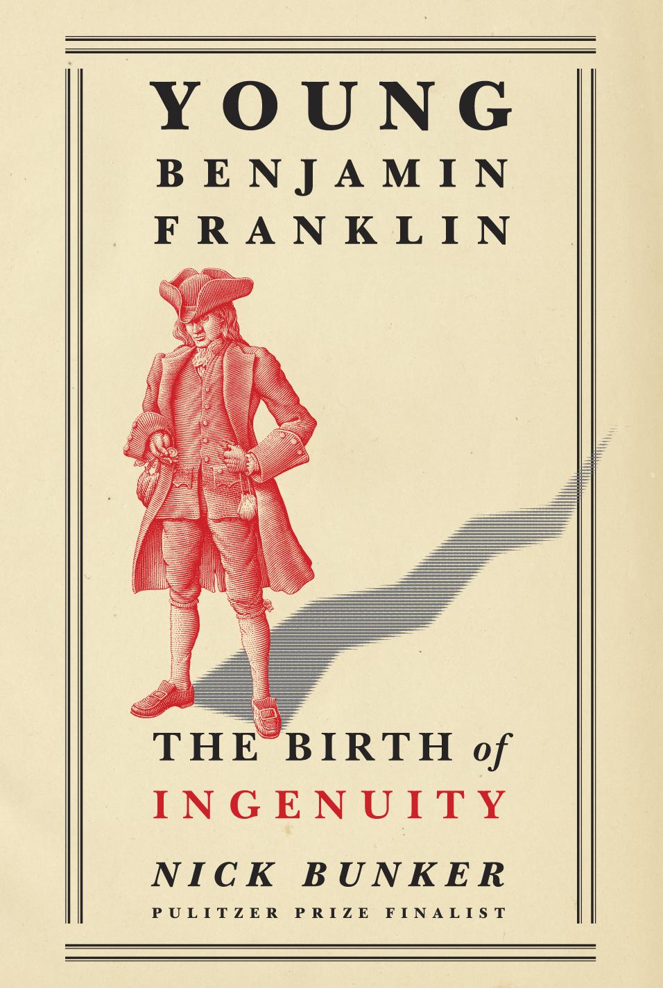 Young Benjamin Franklin - Nick Bunker