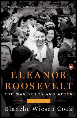 Eleanor Roosevelt | Blanche Wiesen Cook