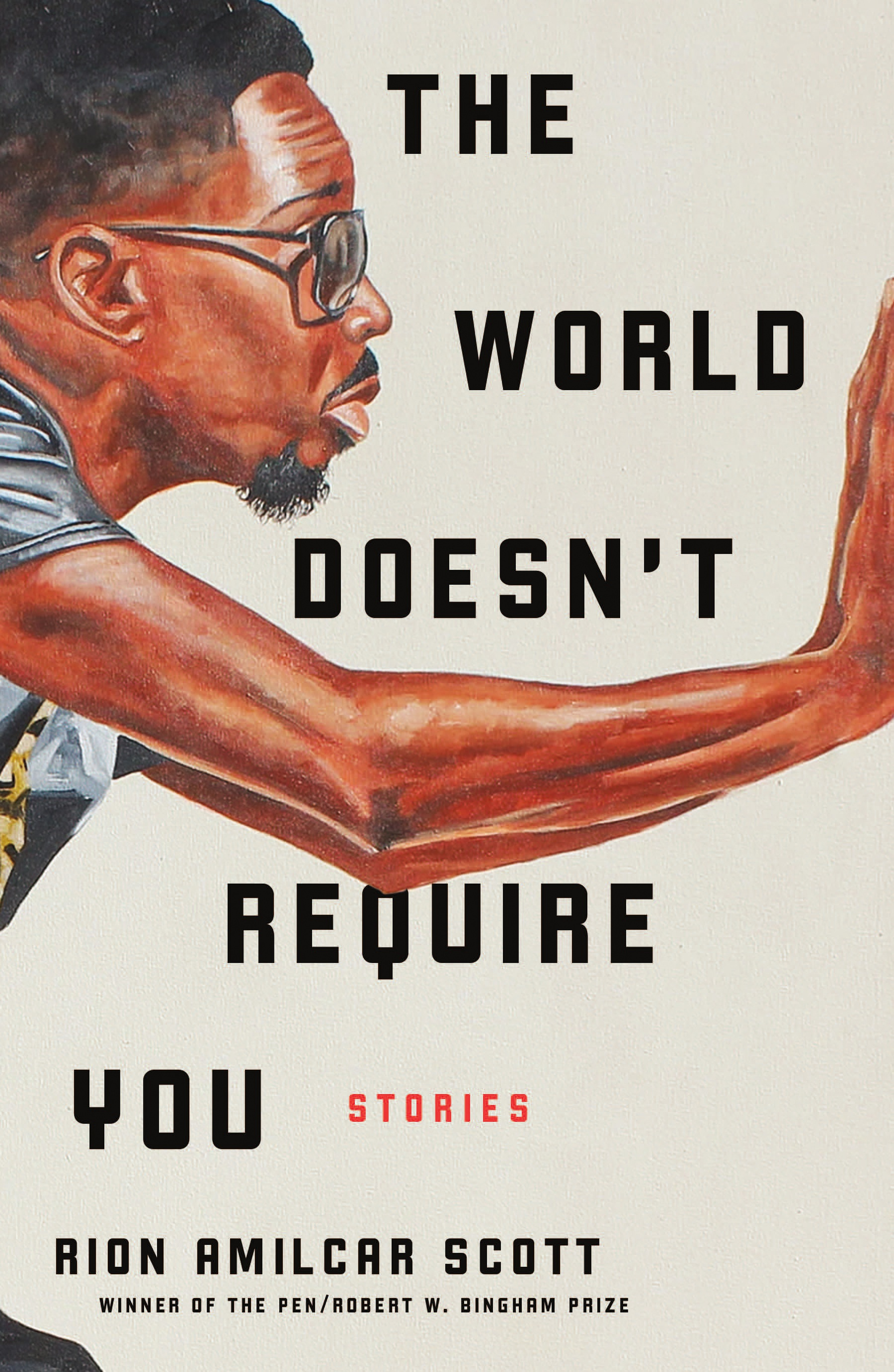 The World Doesn't Require You | Rion Amilcar Scott