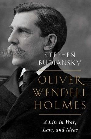 Oliver Wendell Holmes |  Stephen Budiansky