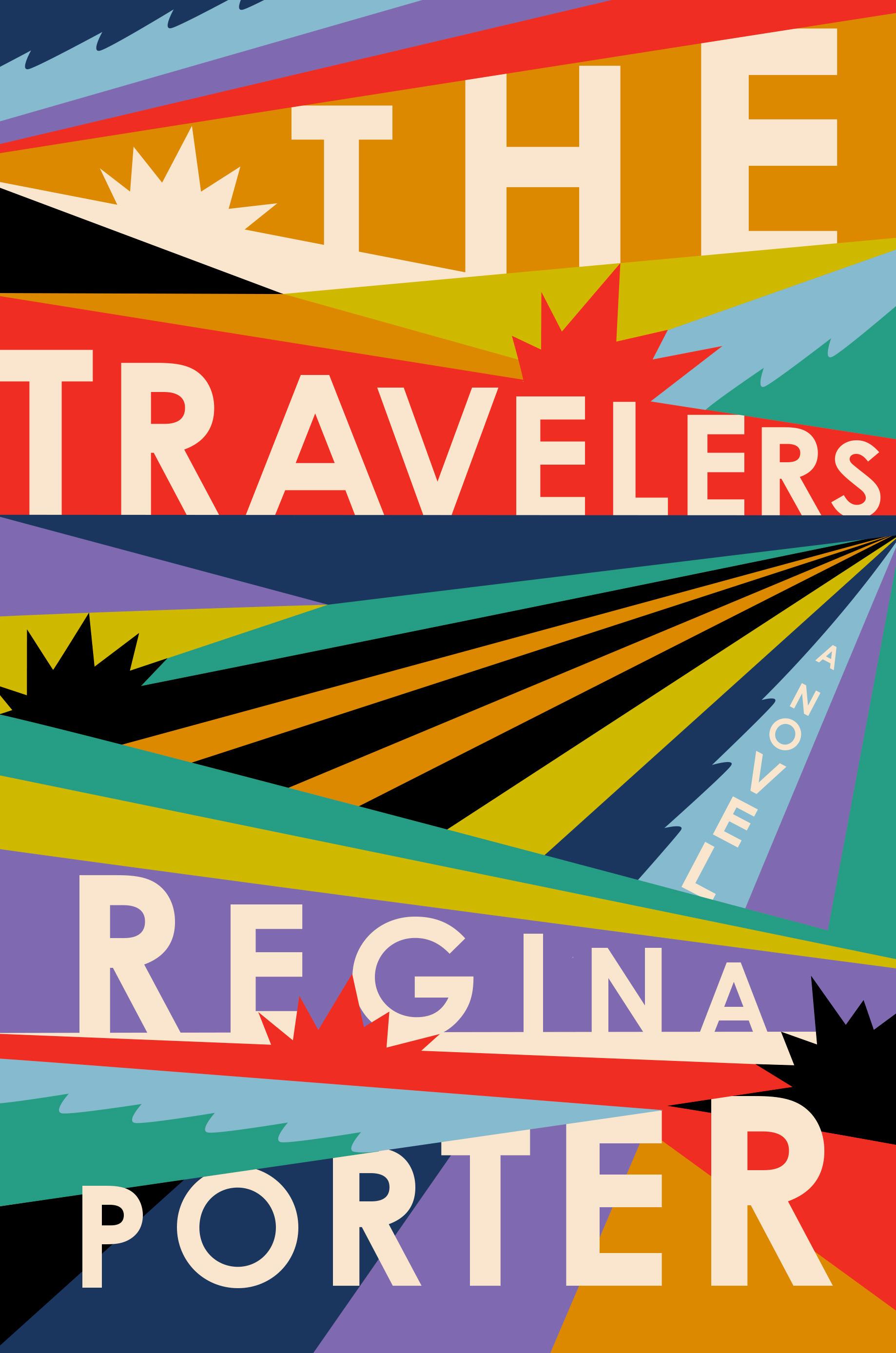 The Travelers | Regina Porter