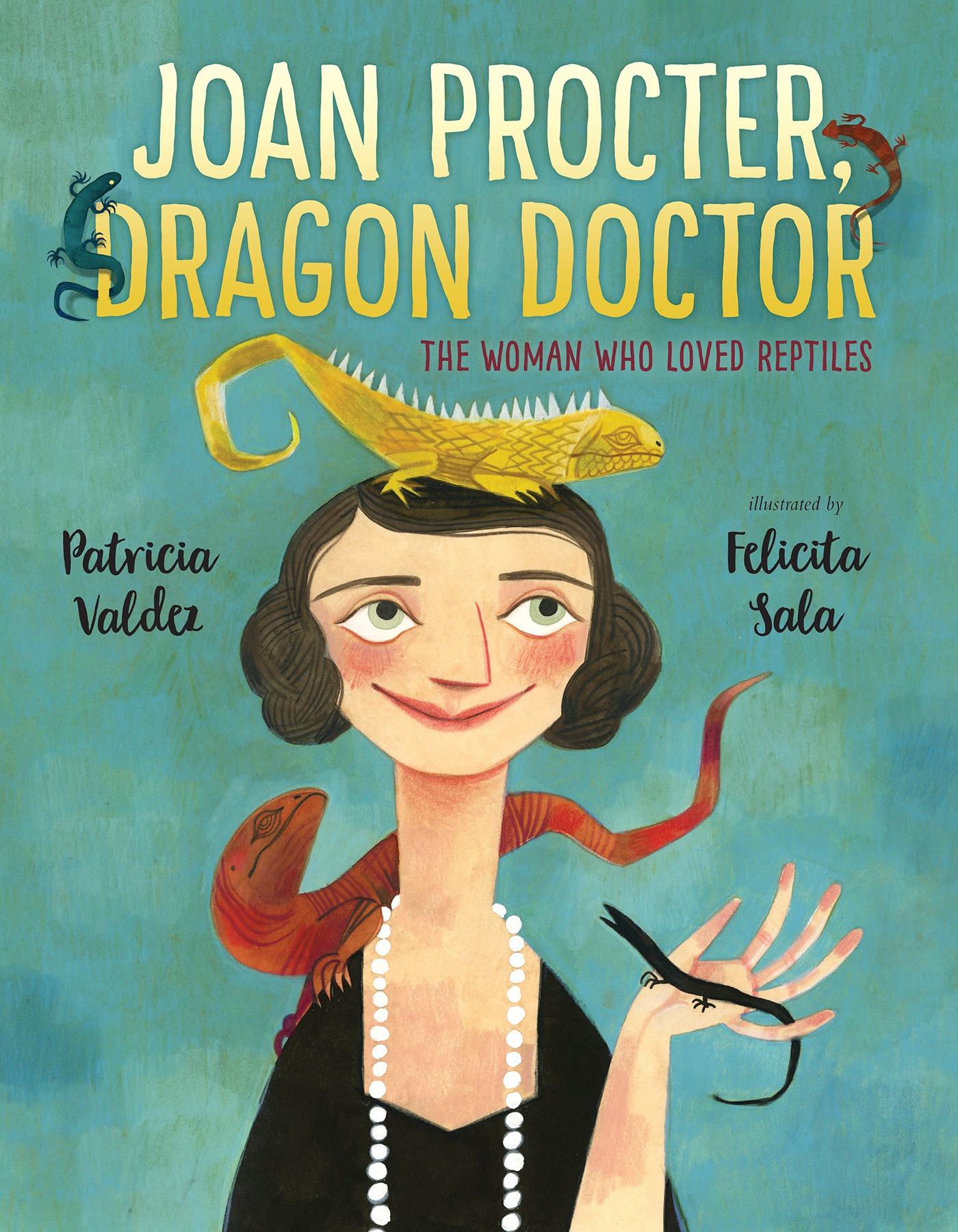 Joan Procter, Dragon Doctor | Patricia Valdez