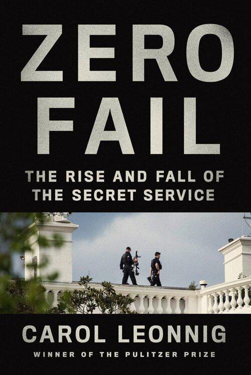 Zero Fail | Carol Leonnig