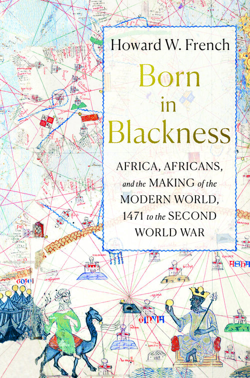 History Book Festival: Born in Blackness by Howard W. French