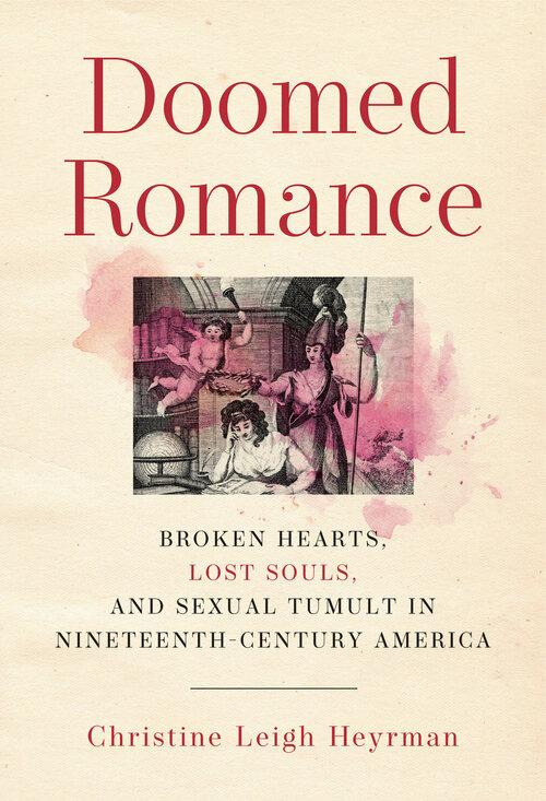 Doomed Romance | Christine Leigh Heyrman