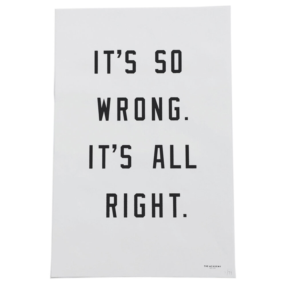 So_Wrong_All_Right-Print-The_Academy_NY-cdr.jpg