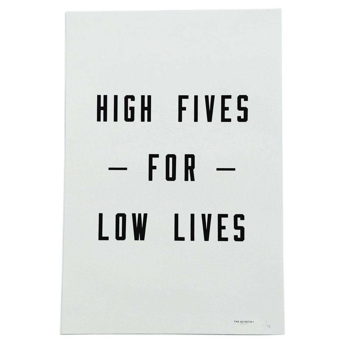 High_Fives_For_Low_Lives-Print-The_Academy_NY-cdr.jpg