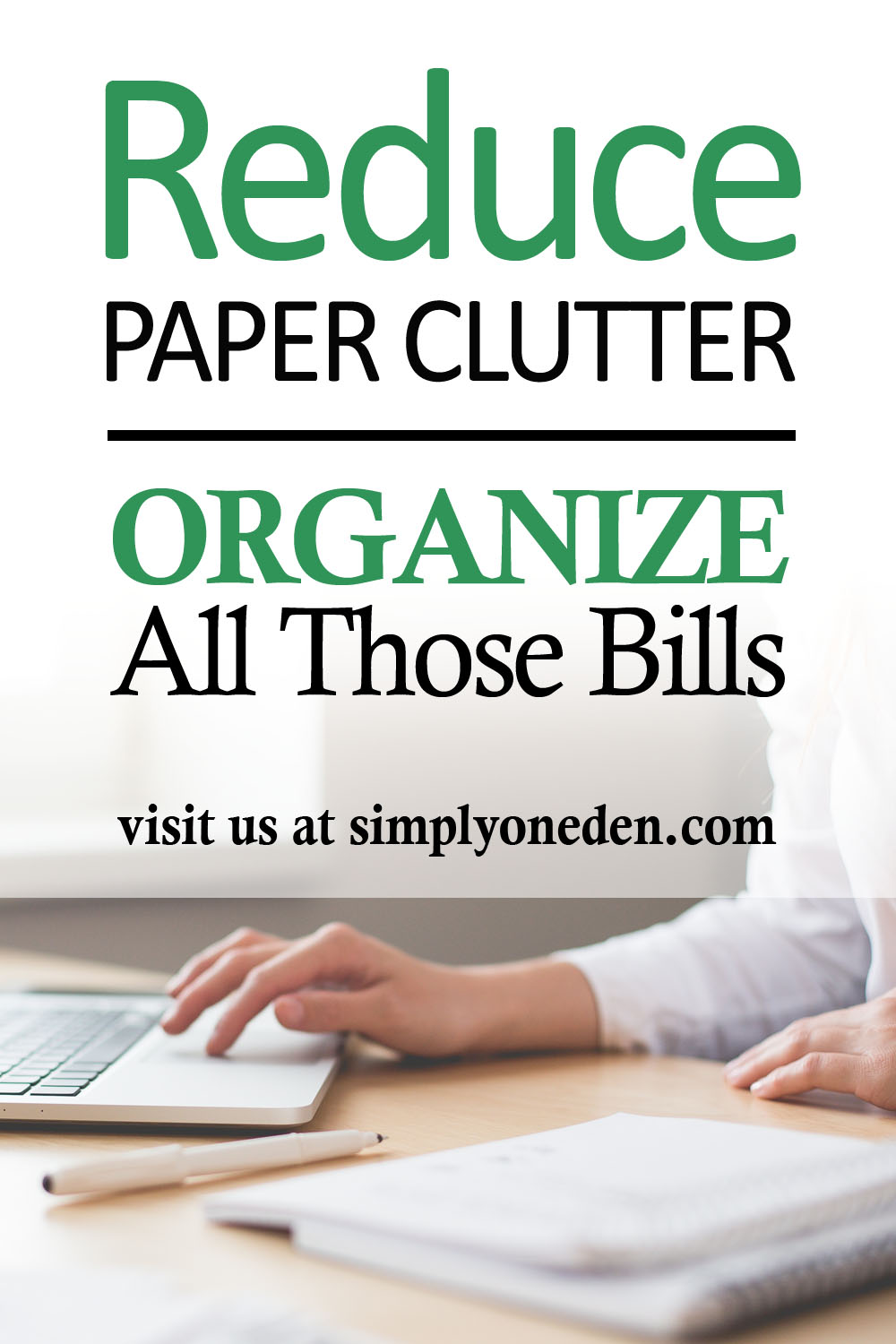 Reduce Paper Clutter Organize All Those Bills