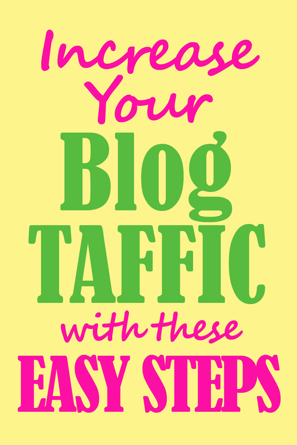 Increase your Blog Traffic With These Easy Steps.jpg