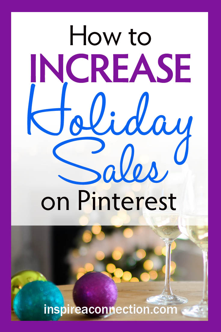 How to Increase Holiday Sales on Pinterest.jpg