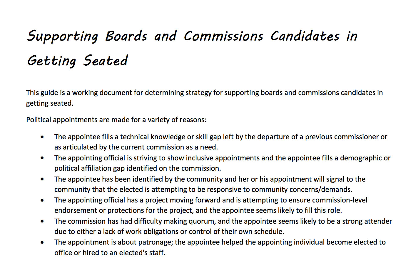 Supporting Boards and Commissions in Getting Seated - I often say that the training component of building a public commissions training program is just one small sliver of a very large pie. A much bigger piece of that pie is getting your folks seated. In this guide, I gather some best practices for supporting your participants as they make their applications to public commissions service.