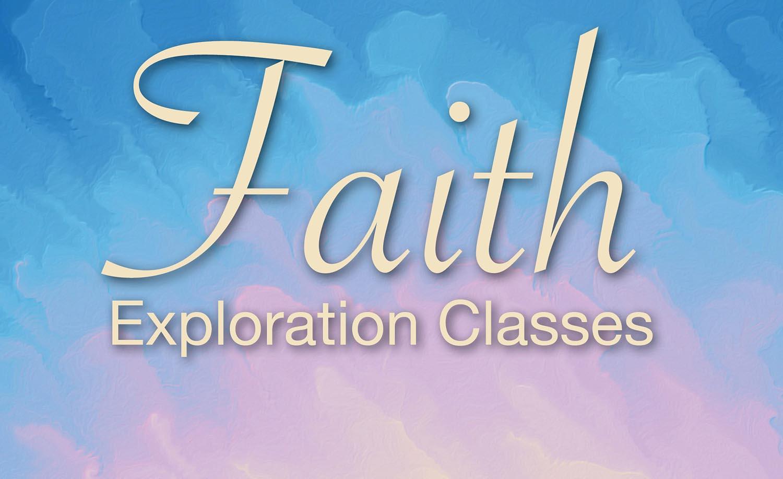 Faith Exploration Classes 2.jpg