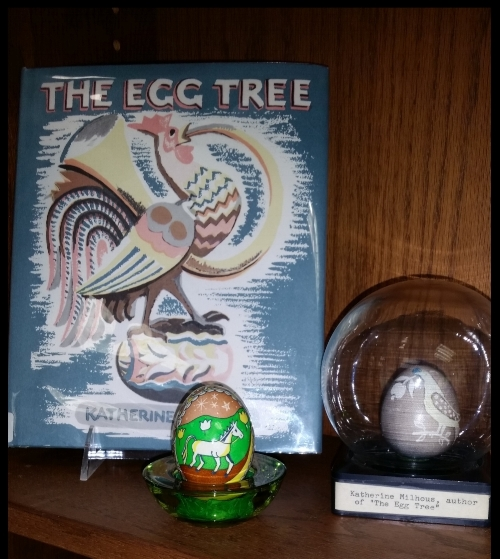 The Egg Tree  by Katherine Milhous, my egg, and her egg!
