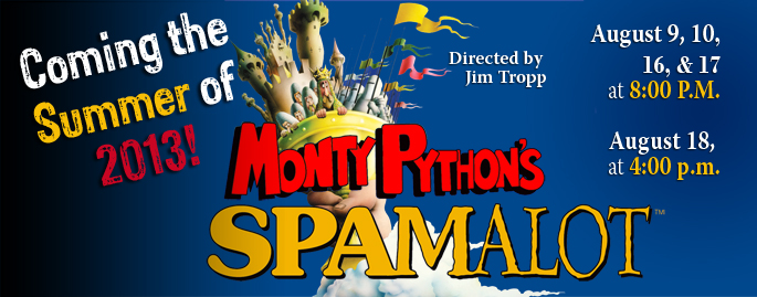 RRR very first show: Spamalot -