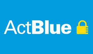 ActBlue - The fastest way to donate is through ActBlue!