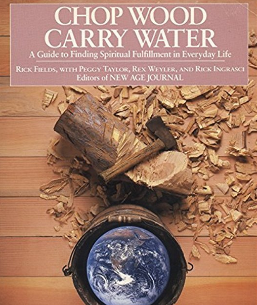 Chop Wood, Carry Water - A guide to finding spiritual fulfillment in everyday life, showing how work, learning, family, healing, technology, social action, and all aspects of life can serve as paths of spritual development. The book draws on teachings, wisdom, advice, hints, and inspiration from both ancient and modern teachers; from Buddha and Hildegard of Bingen, to Gandhi and Rachel Carson. Weyler is a co-author with Rick Fields, Peggy Taylor, and Rick Ingrasci.