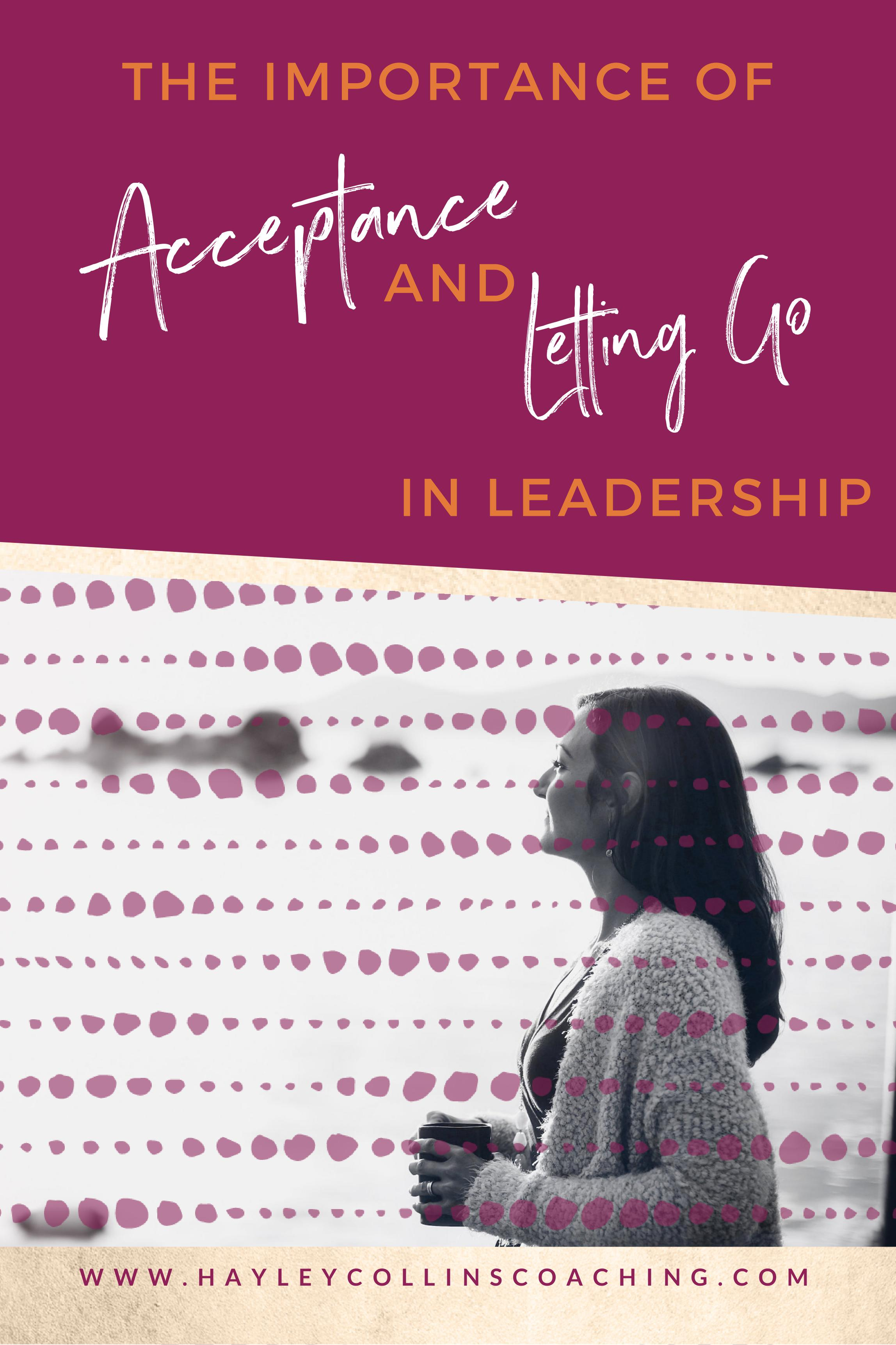 Hayley Collins Coaching - Acceptance and Letting Go.jpg