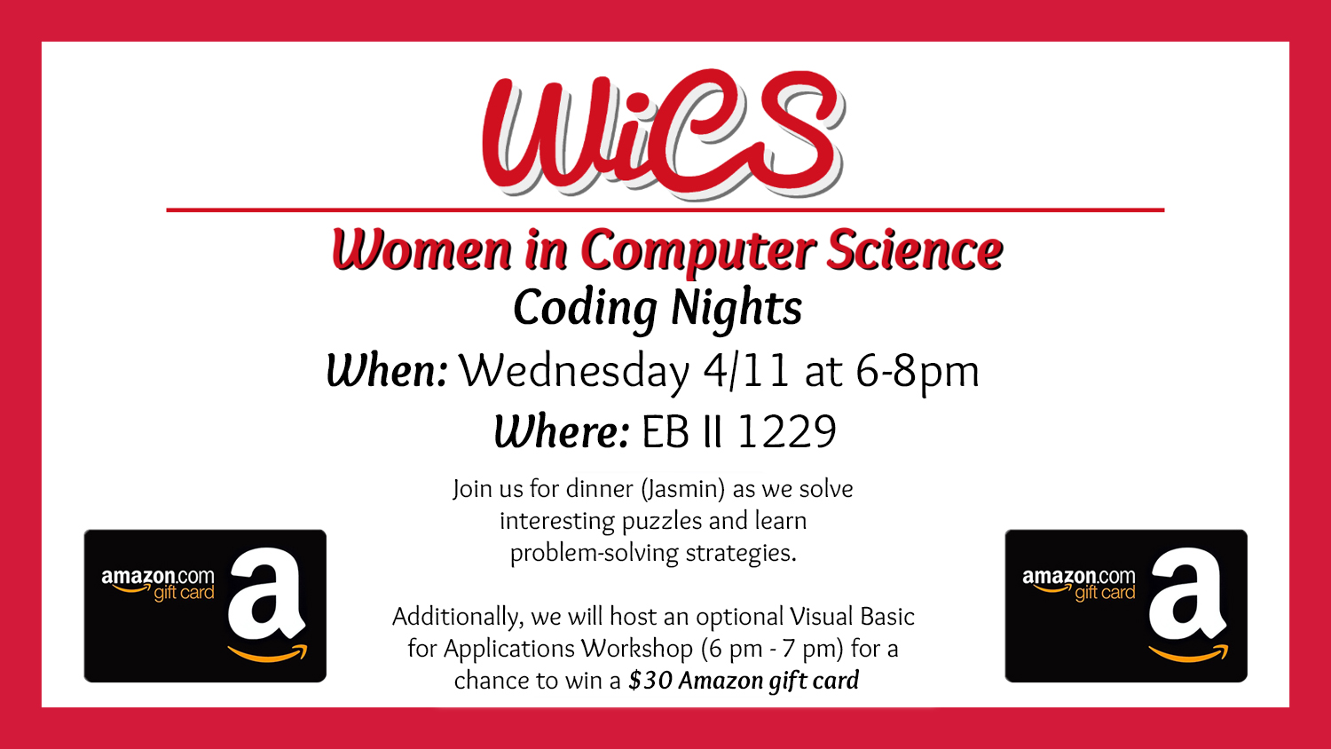 Join us for dinner as we solve interesting puzzles and learn problem-solving strategies. It is a space for casual coding and finding new people who share your interests!     Additionally, we will host an optional Visual Basic for Applications Workshop (6-7P) for a chance to win a $30 Amazon gift card.