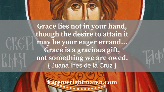 """At three, Juana Ines de la Cruz, feisty Mexican girl with the sustaining passion for knowledge, persuaded an older sister to teach her to read and write. Juana devoured the books she found in her grandfather's study: literature, science, philosophy, theology, languages. She developed some quirky habits. """"I would abstain from eating cheese because I heard tell that it made people stupid,"""" Juana reports, """"and the desire to learn was stronger for me than the desire to eat."""" Whenever she was dissatisfied with her mastery of a certain subject, she'd cut off her hair to punish her own dull-wittedness. A head that was bare of facts should also be bare of pretty curls.  The era was seventeenth-century Mexico. The authorities were male, traditional Catholic, Spanish colonialists. And the young scholar? She was the daughter of unwed parents, a Spanish military officer and a Mexican-born mother, a girl from the town of Nepantla, Aztec for """"land in the middle."""" As an illegitimate child, her birth was not even recorded in the church registry. Her very existence was off the books—but not for long. Juana Ines de la Cruz's passion and faith took her far. To this day she's known as the first female theologian in the Americas. A sinner-saint to love and admire."""