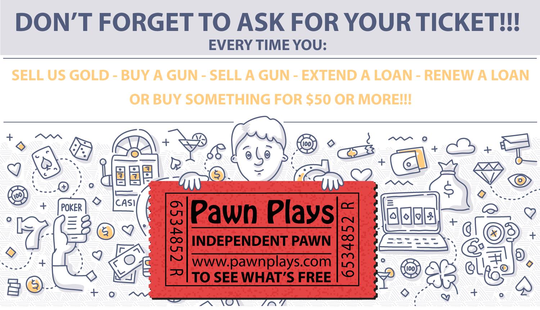 Pawn Plays Ticket Reminder Pic
