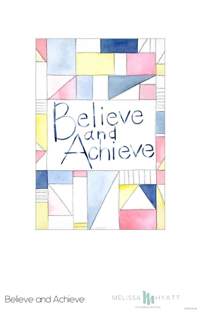 MELISSAHYATT_believe-and-achieve.jpg