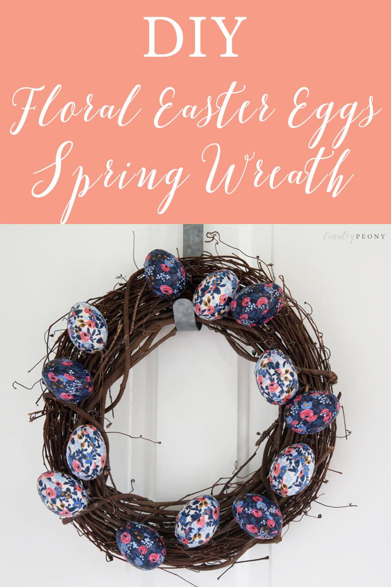 DIY Floral Easter Eggs Spring Wreath