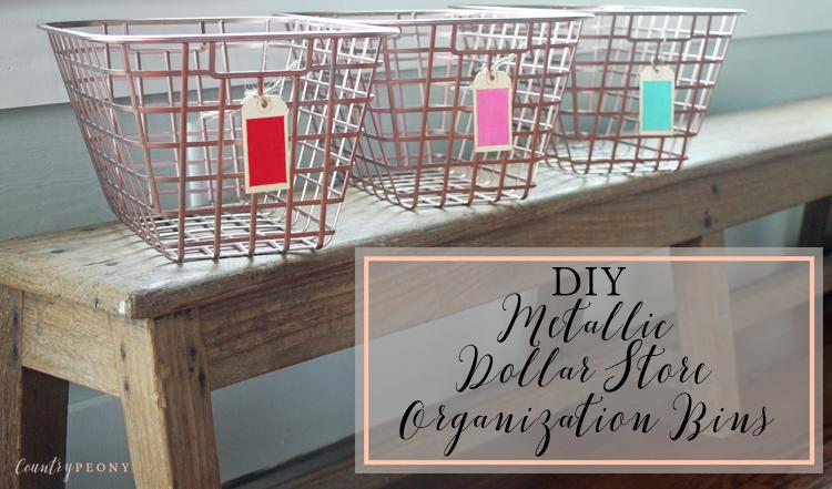 DIY Metallic Dollar Store Organization Bins
