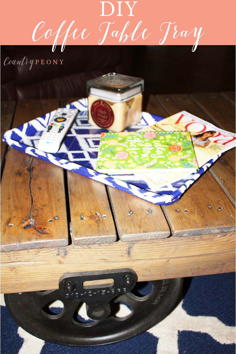 DIY Coffee Table Tray with Fabric