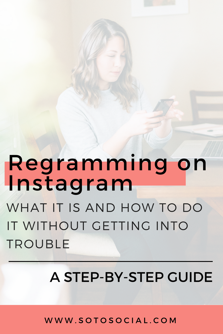 Regramming someone else's content is a great way to fill up your content calendar. But don't do it before you read this post. You may get into trouble for regramming without permission! | SotoSocial.com