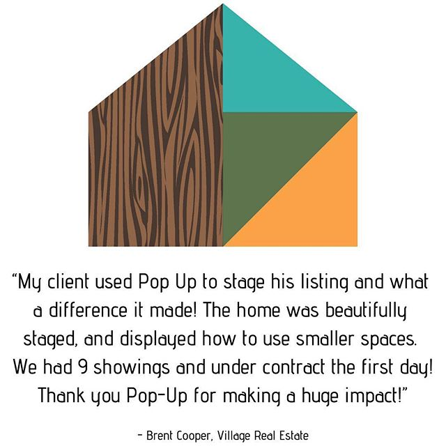   Pop Up Staging Testimonial   There's little that excites us more than satisfied clients so when we got this message from @bccoop747 this weekend, we were ecstatic. • • • Swipe 👉🏽 to see the before & afters of this property we staged that went under contract in JUST ONE DAY on the market. Thanks again @bccoop747 for partnering with @popupstaging to get your listing sold! 🙌🏽🛋