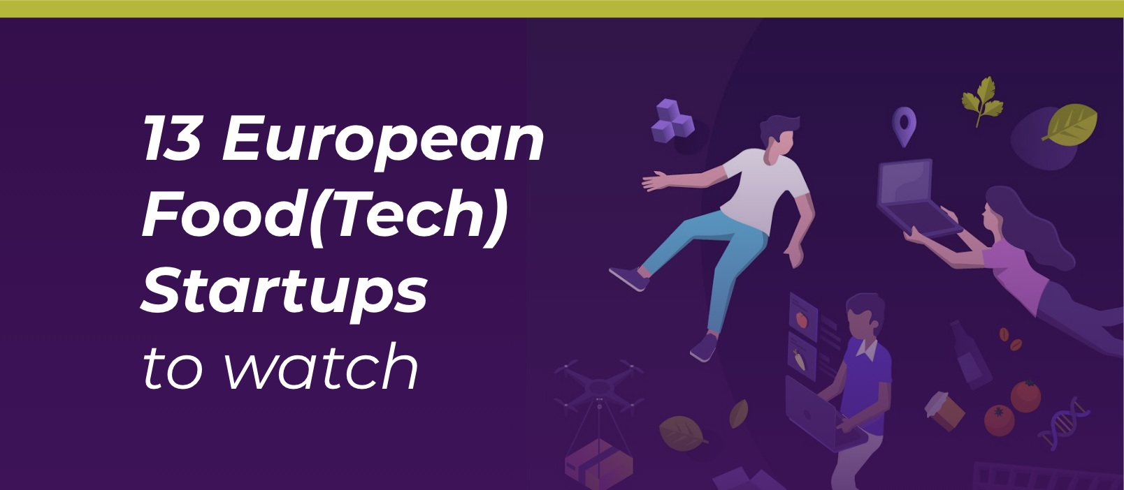 13 European Food(Tech) Startups to Watch