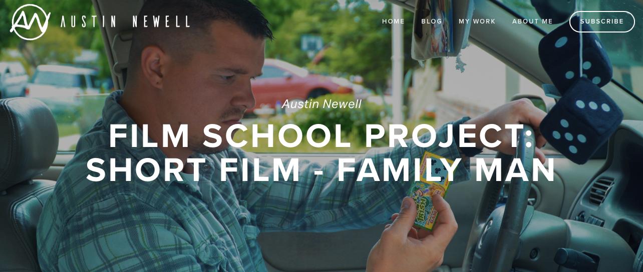 Austin Newell Short Film Family Man