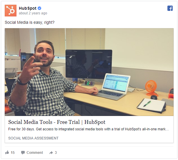 This is a wonderful example of a Conversion Campaign. HubSpot regularly shares high value content for free in their other advertised posts. The difference is that this one has a conversion in mind. This ad offers a 30 day free trial to see if their social media tools are a good fit for their target audience. If someone gives their social media tools a try, and find them helpful, they have a new monthly user and will easily make back their ad + offer initial investment.