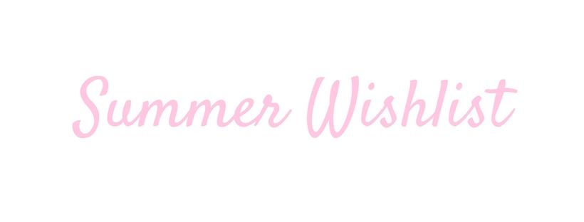 Summer-Wishlist.jpg