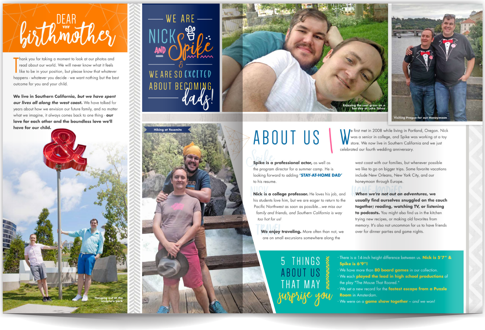 PAGE LAYOUT STYLE 15 - With photos this amazing we wanted to create a layout that enhanced but didn't overshadow them. High-quality photos filled with personality and affection benefit from being used in a larger scale so the reader can really connect. We used cool cutouts, photo angles, and interesting fonts to really punch this profile up.