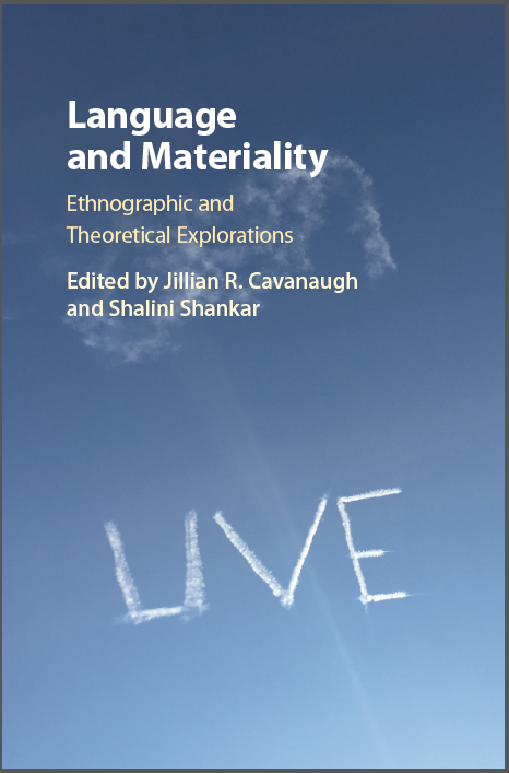 Language and Materiality: Theoretical and Ethnographic Explorations, Co-edited with Jillian Cavanaugh (Cambridge University Press, 2017).