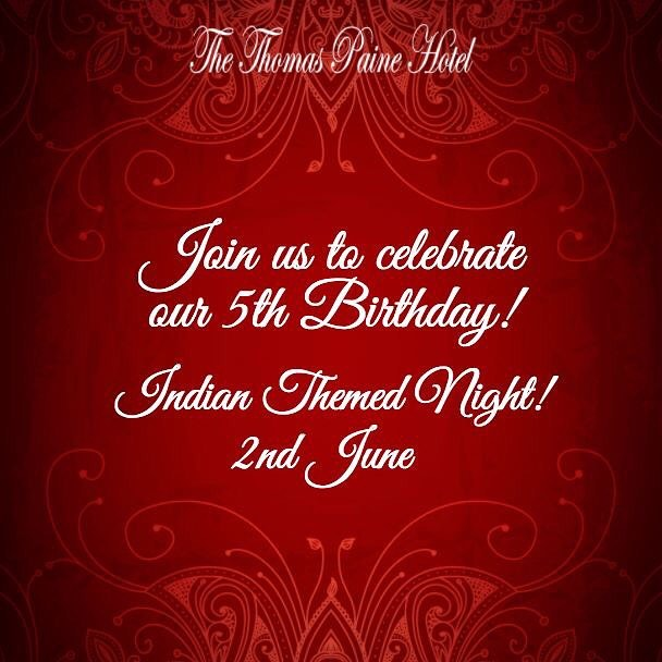 Join us in celebrating our 5th Birthday on Saturday 2nd June with all you can eat, home cooked Indian buffet and Indian music, where we will also be joined by the Mayor of Thetford!👏🏼✨ An Indian dress code is optional!  https://www.thethomaspainehotel.co.uk/events/2018/6/2/thomas-paines-5th-birthday-indian-themed-night