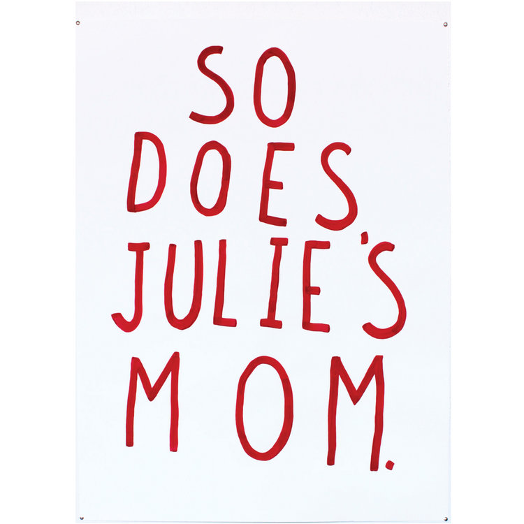 So Does Julie's Mom