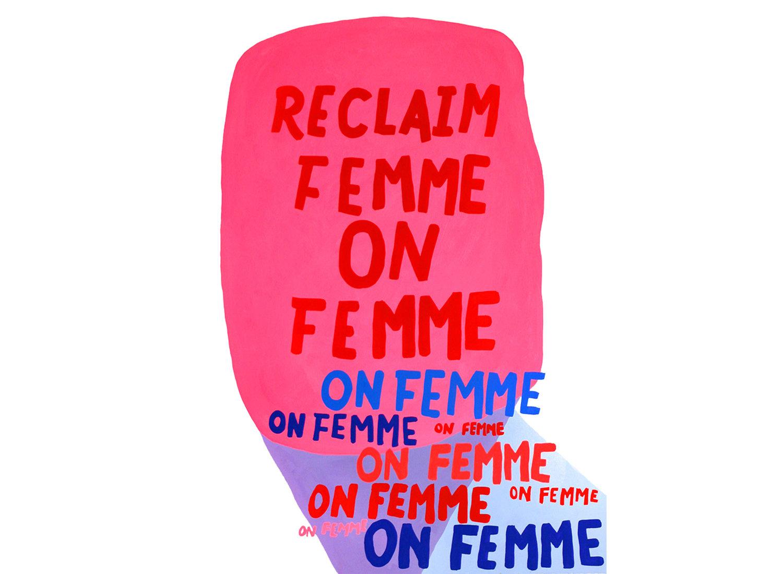 Reclaim Femme on Femme