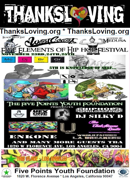 SilkyD November 23-25 2018 2 to 11 pm 5 Elements of Hip Hop This Place LA - ThanksLoving FPYF.jpg