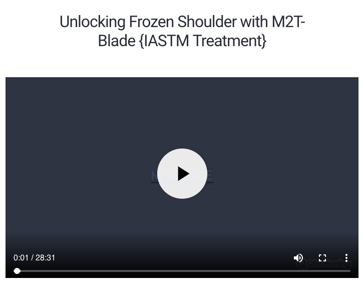 Click The Image To Re-Watch Webinar: Unlocking Frozen Shoulder with M2T-Blade Treatment