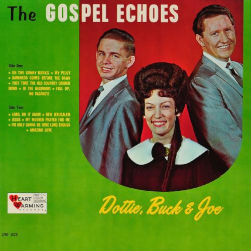 DOTTIE, BUCK & JOE  1965
