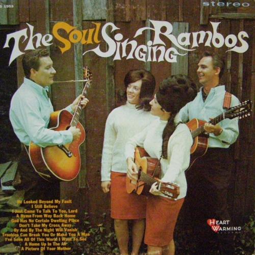 THE SOUL SINGING RAMBOS  1968
