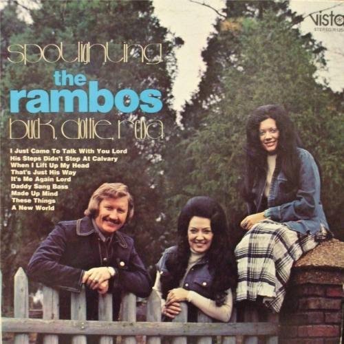 SPOTLIGHTING THE RAMBOS  Buck, Dottie, Reba 1973