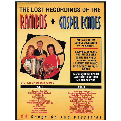 THE LOST RECORDINGS OF THE RAMBOS & GOSPEL ECHOES  Reissues of Projects from 1963 & 1964 1992