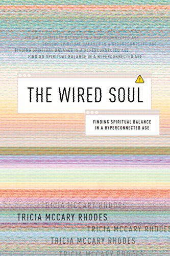 The Wired Soul- Tricia McCary Rhodes